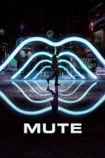 Mute.2018.1080p.WEBRip.x264.AC3-FEWAT