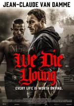 铁拳威龙We.Die.Young.2019.1080p.WEB-DL