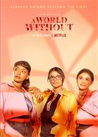 A.World.Without.2021.1080p.NF.WEB-DL.DDP5.1.H264-FEWAT