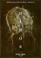 The.Manor.2021.1080p.AMZN.WEB-DL.DDP5.1.H.264-CMRG